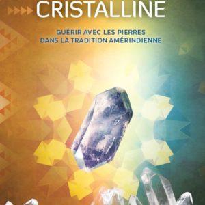 Puissance Cristalline par Aigle Bleu
