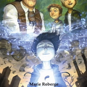 Tome 3 : La Griffe de l'Ours par Marie Roberge