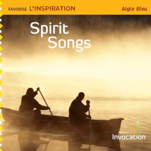 CD Spirit Songs par Aigle Bleu