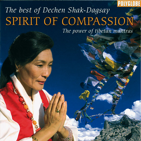 CD SPIRIT OF COMPASSION par Dechen Shak-Dagsay