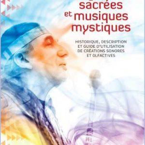 Fragrances Sacrées et Musiques Mystiques par Aigle Bleu