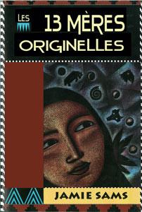 Les 13 Mères Originelles par Jamie Sams