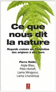 Ce que nous dit la Nature par Pierre Rabhi