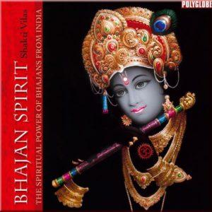 CD BHAJANS SPIRIT par Shakti Vilas